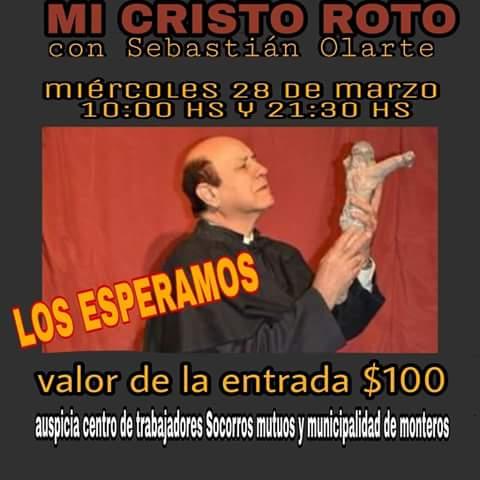 Mi Cristo Roto En El Teatro Marconi Enterate Tucumán